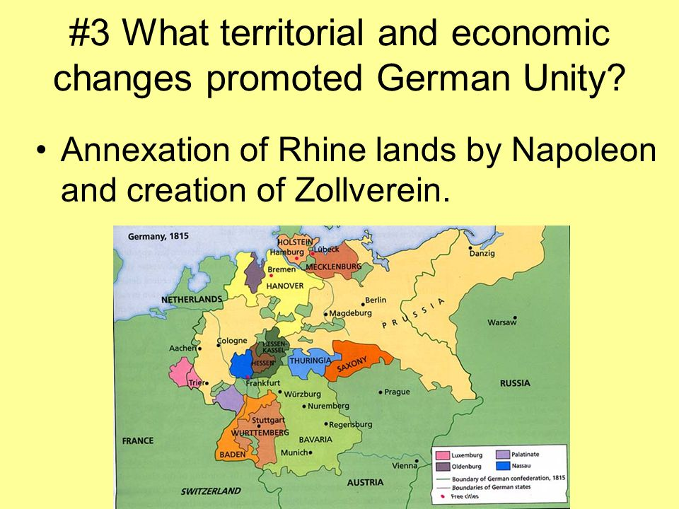 #3 What territorial and economic changes promoted German Unity