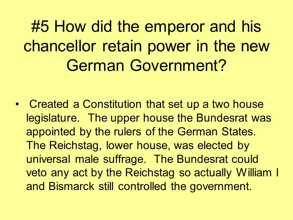 #5 How did the emperor and his chancellor retain power in the new German Government