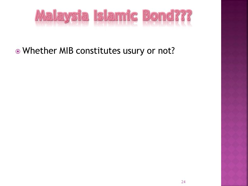 Malaysia Islamic Bond Whether MIB constitutes usury or not