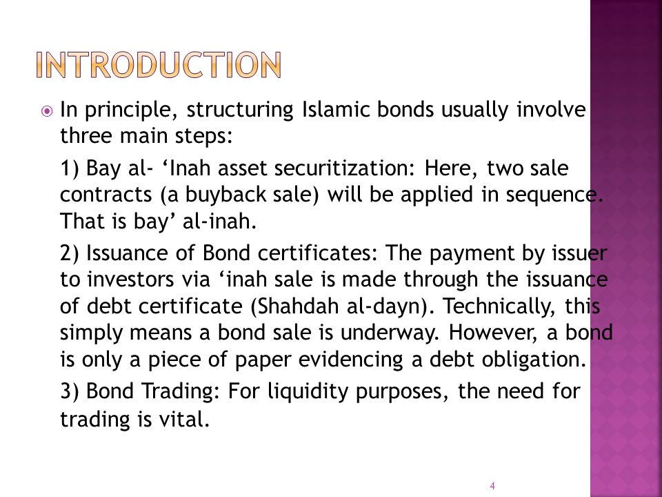 INTRODUCTION In principle, structuring Islamic bonds usually involve three main steps: