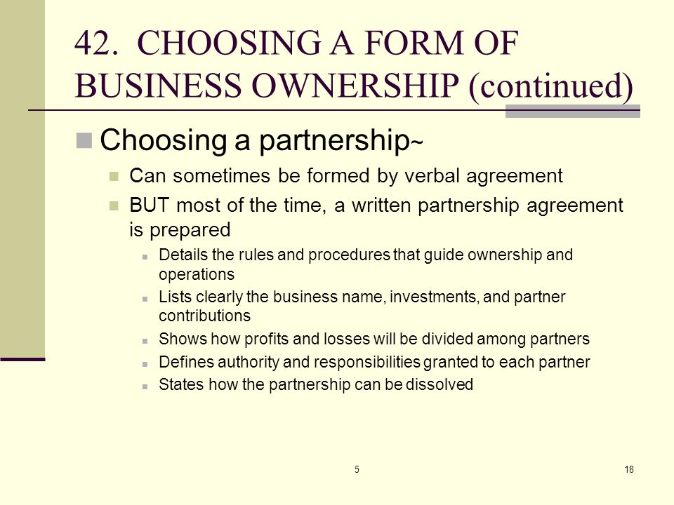 42. CHOOSING A FORM OF BUSINESS OWNERSHIP (continued)