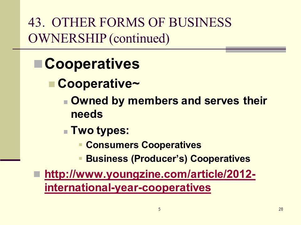 Cooperatives 43. OTHER FORMS OF BUSINESS OWNERSHIP (continued)