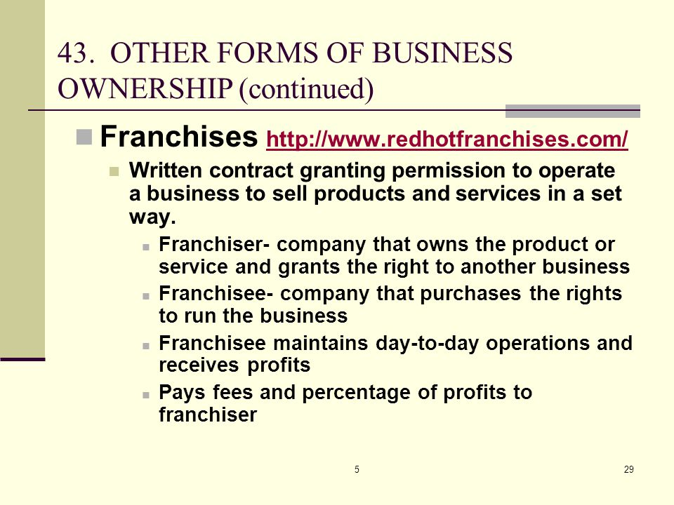 43. OTHER FORMS OF BUSINESS OWNERSHIP (continued)