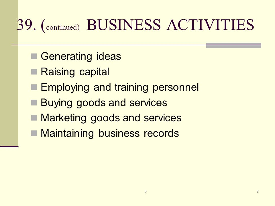 39. (continued) BUSINESS ACTIVITIES