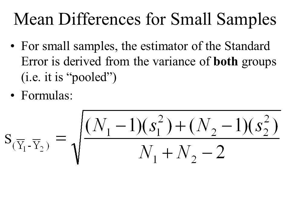 Mean Differences for Small Samples
