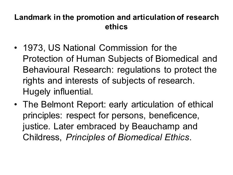 Landmark in the promotion and articulation of research ethics