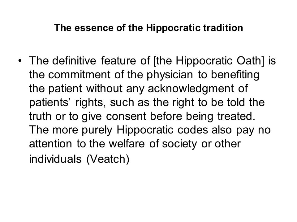 The essence of the Hippocratic tradition