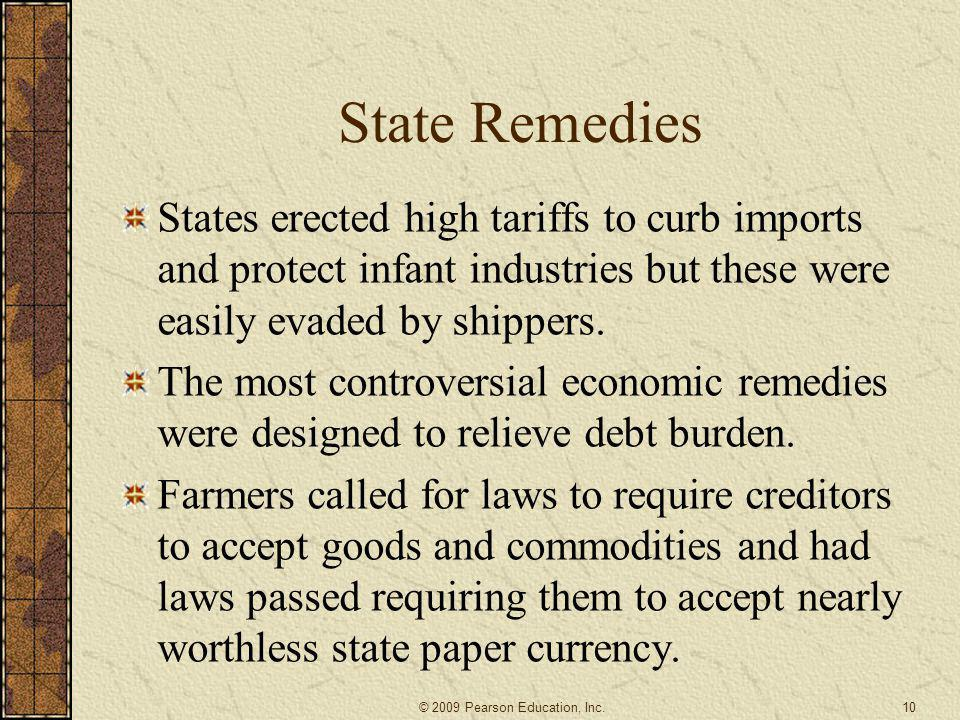State Remedies States erected high tariffs to curb imports and protect infant industries but these were easily evaded by shippers.