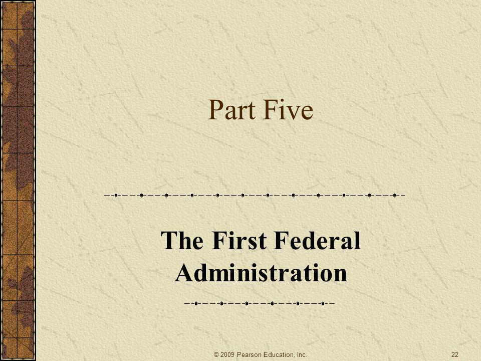 The First Federal Administration