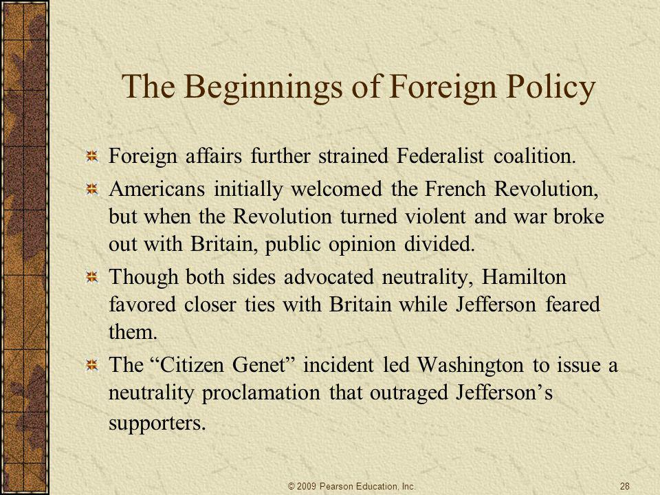 The Beginnings of Foreign Policy