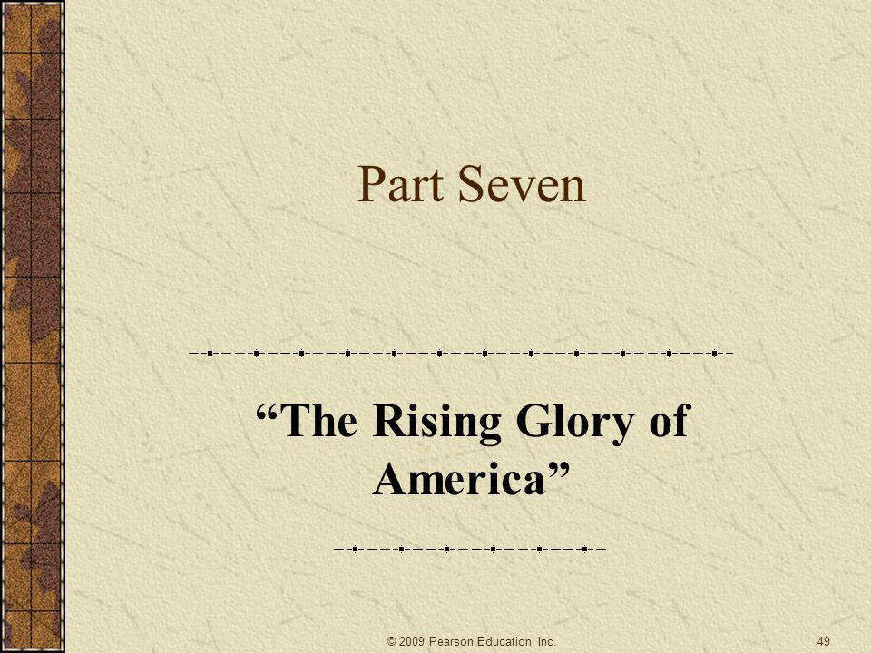 The Rising Glory of America
