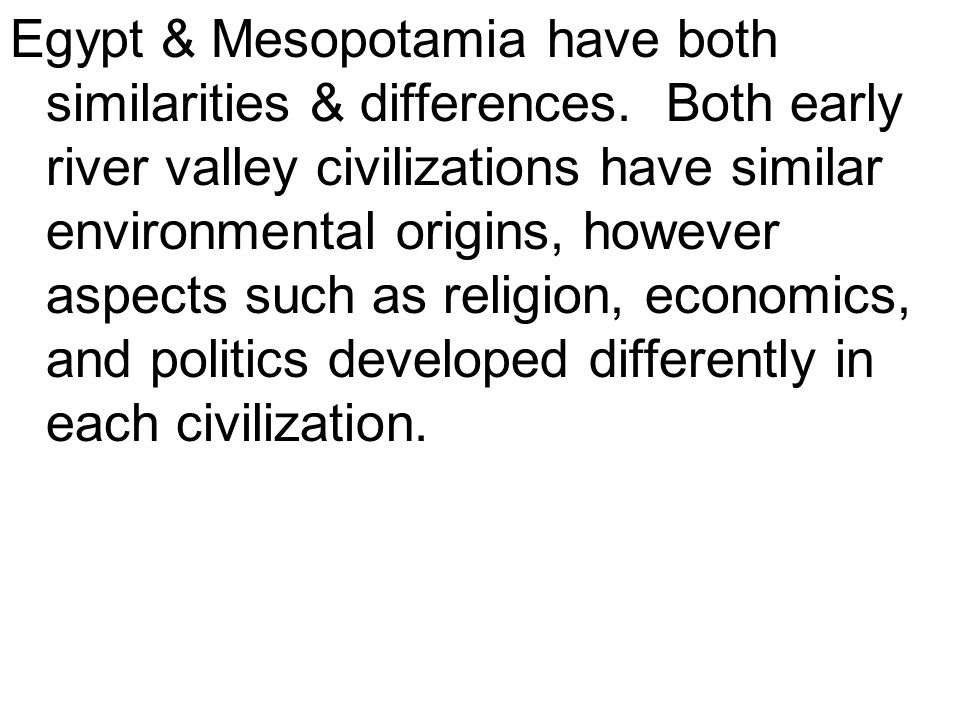 an analysis of the differences and similarities of the ancient egypt and mesopotamia
