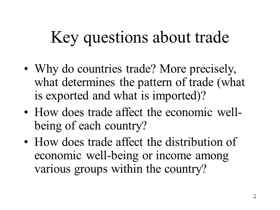 Key questions about trade