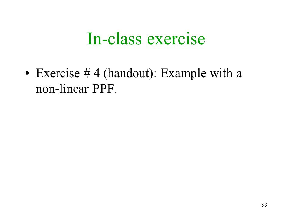 In-class exercise Exercise # 4 (handout): Example with a non-linear PPF.