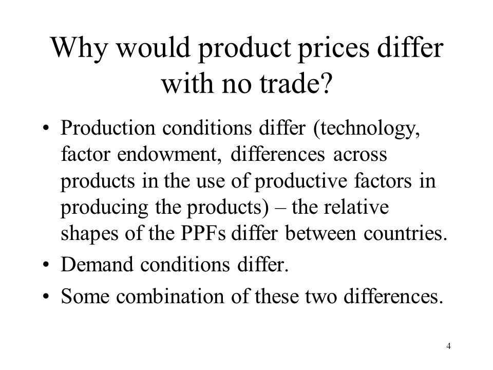 Why would product prices differ with no trade