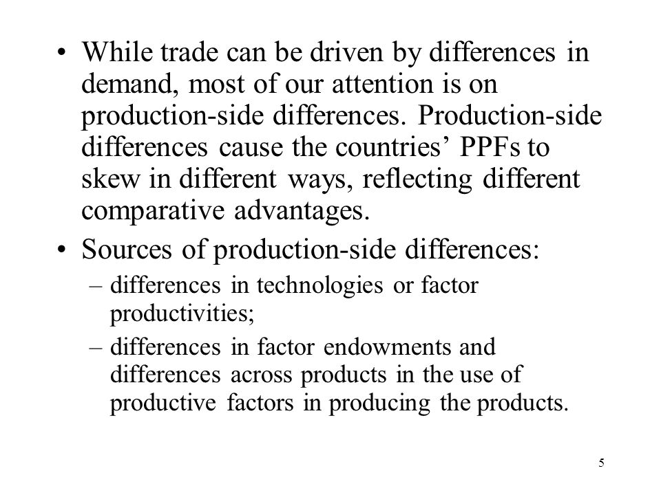 Sources of production-side differences: