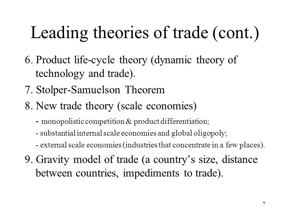 Leading theories of trade (cont.)
