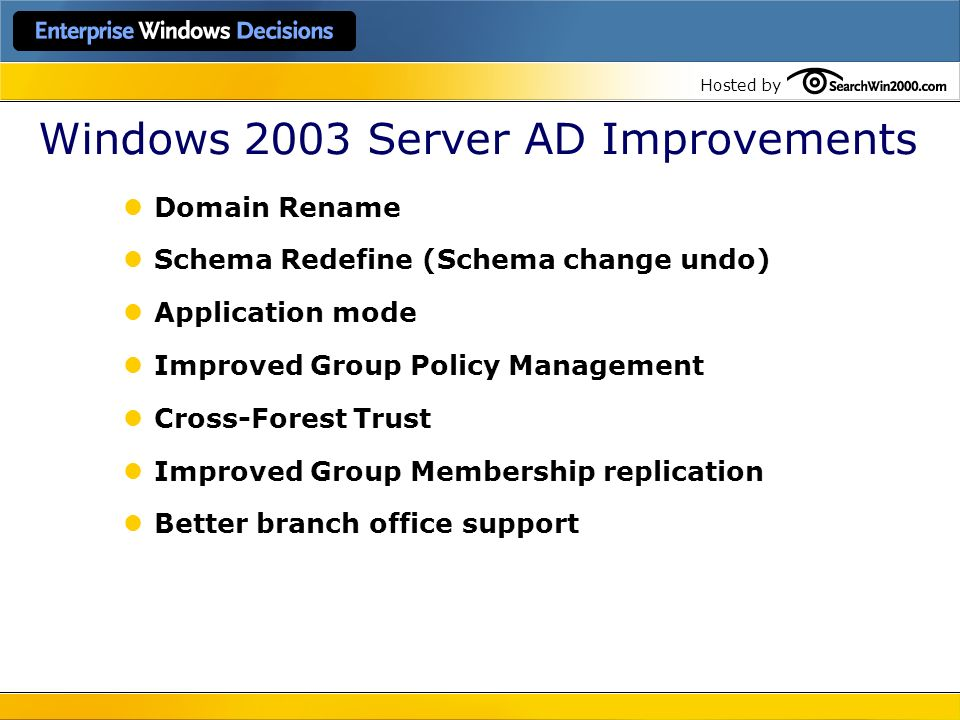 Windows 2003 Server AD Improvements