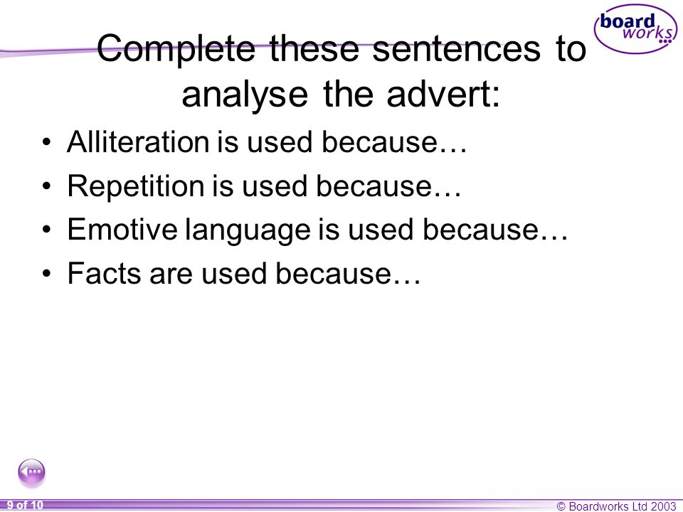 Complete these sentences to analyse the advert:
