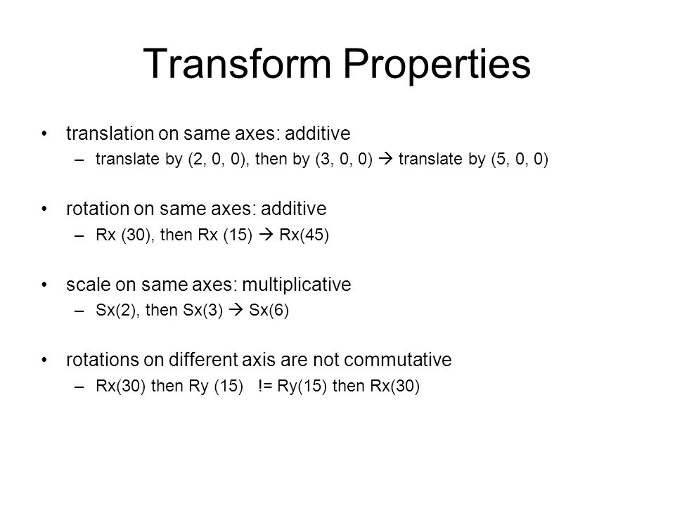 Transform Properties translation on same axes: additive