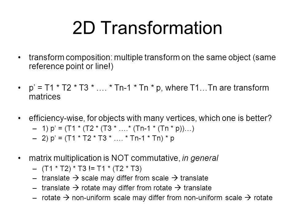 2D Transformation transform composition: multiple transform on the same object (same reference point or line!)