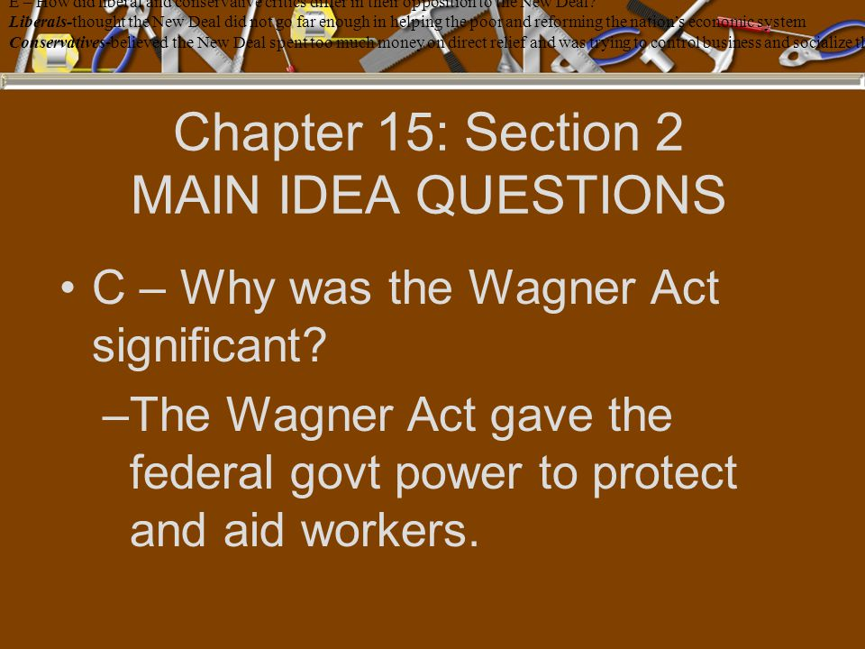 Chapter 15: Section 2 MAIN IDEA QUESTIONS