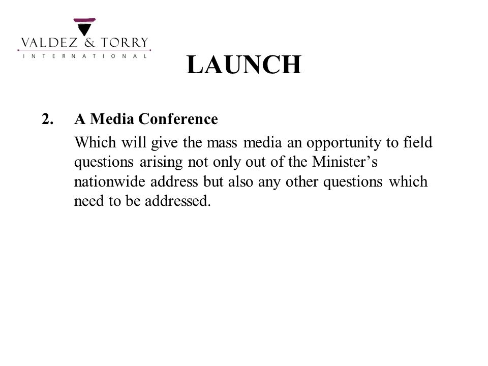 LAUNCH A Media Conference