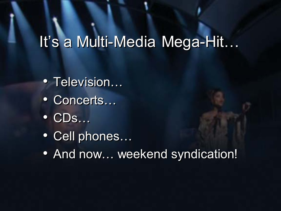 It's a Multi-Media Mega-Hit…