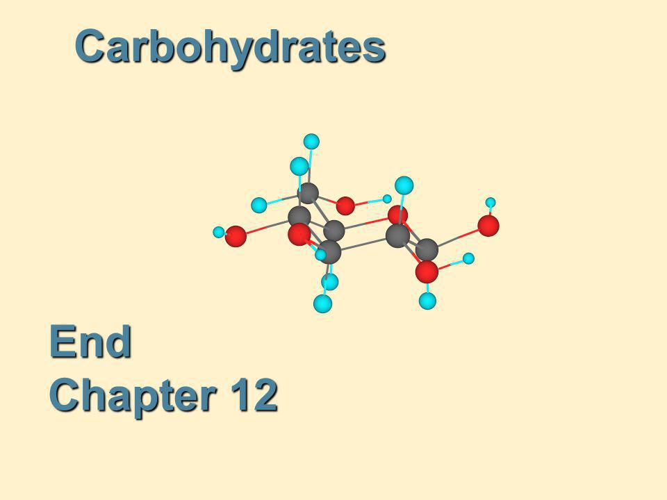 Carbohydrates End Chapter 12