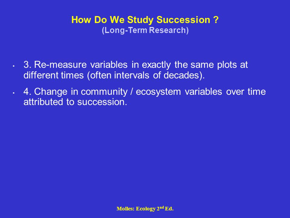 How Do We Study Succession (Long-Term Research)