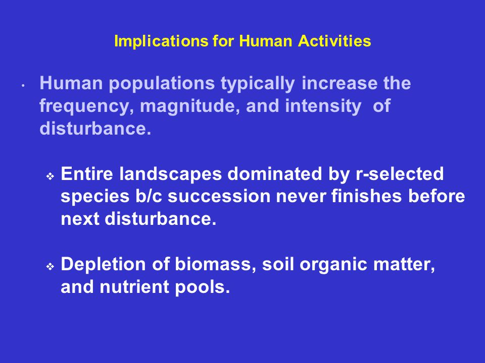 Implications for Human Activities