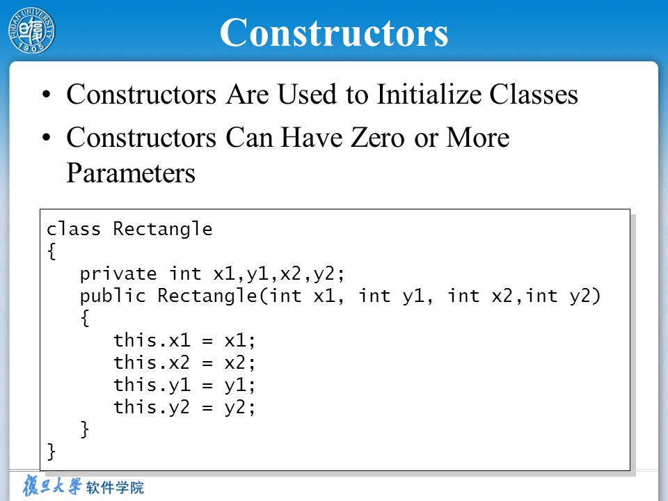 Constructors Constructors Are Used to Initialize Classes
