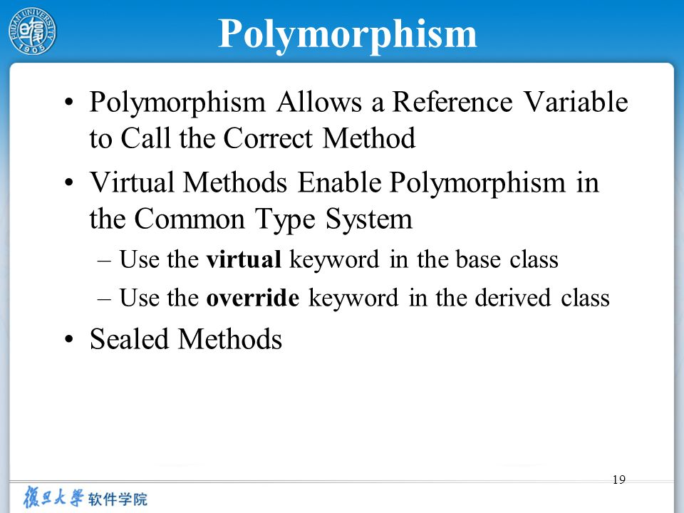 Polymorphism Polymorphism Allows a Reference Variable to Call the Correct Method. Virtual Methods Enable Polymorphism in the Common Type System.