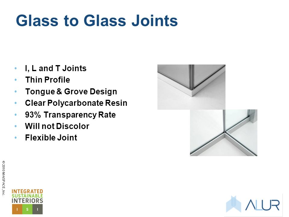 Glass to Glass Joints I, L and T Joints Thin Profile