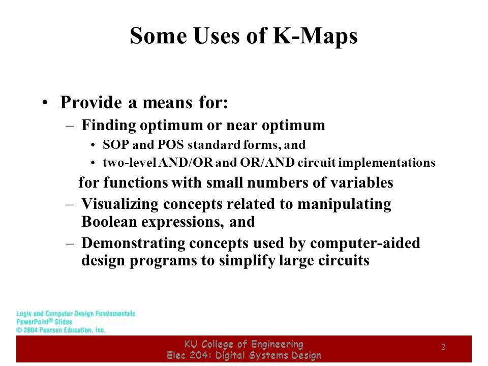 KU College of Engineering Elec 204: Digital Systems Design