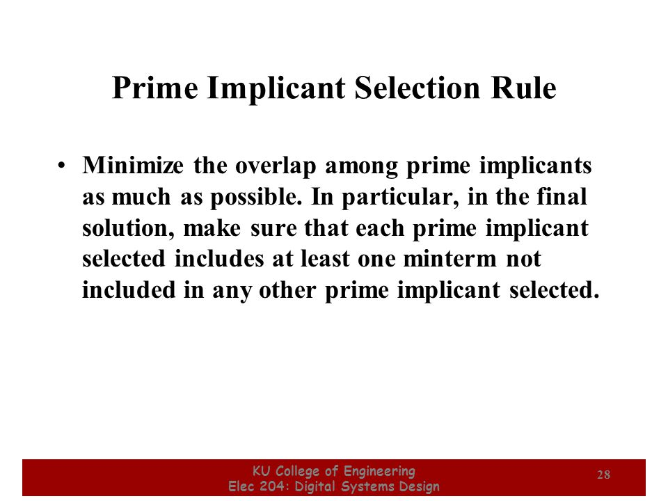 Prime Implicant Selection Rule