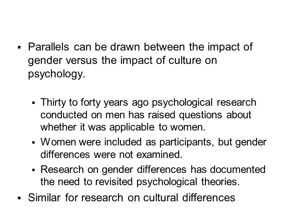 Similar for research on cultural differences