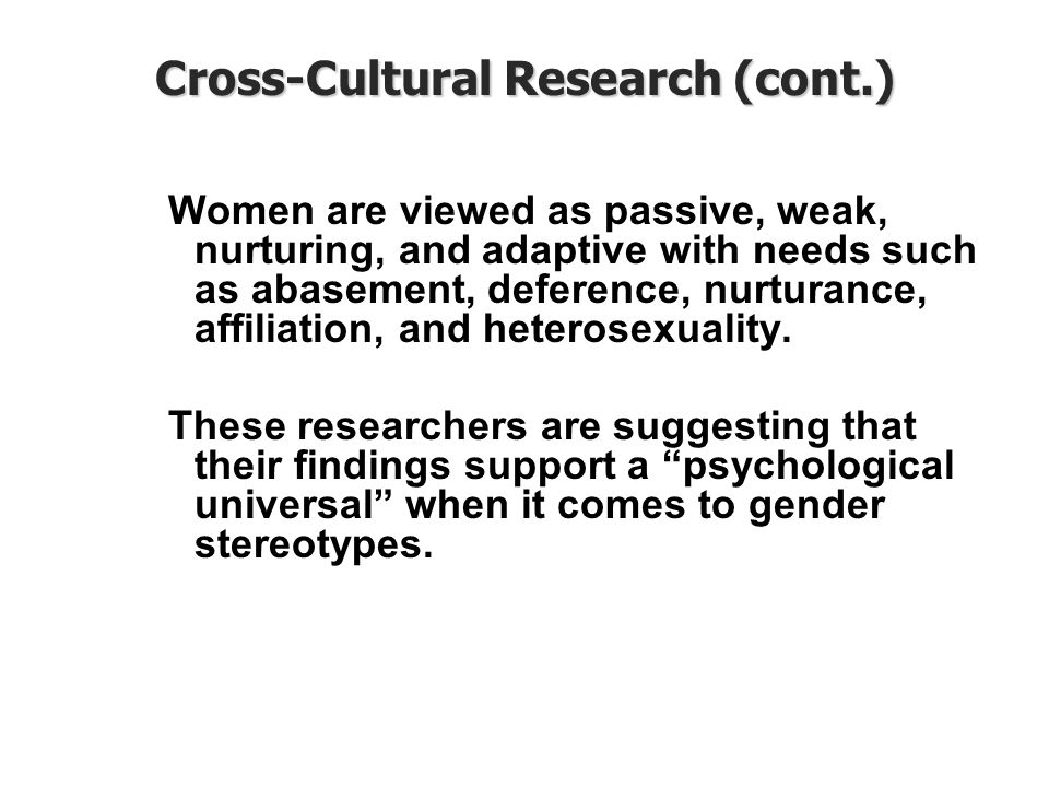 Cross-Cultural Research (cont.)