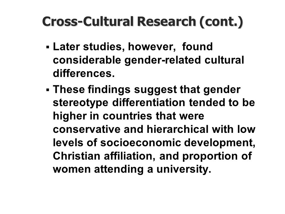 Cross-Cultural Research (cont.)