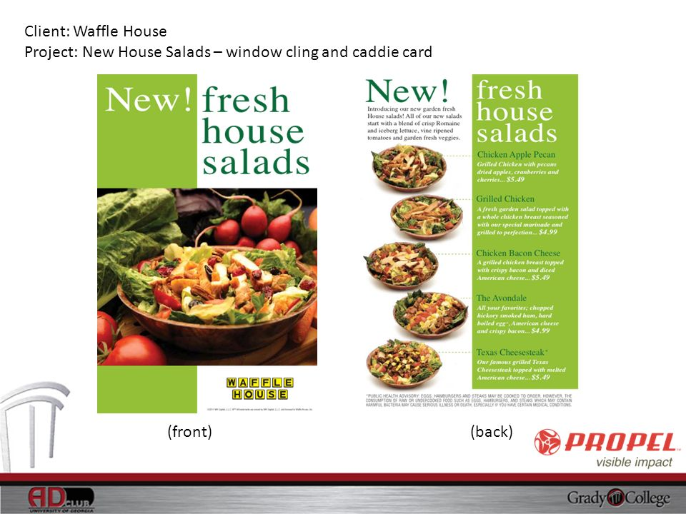 Client: Waffle House Project: New House Salads – window cling and caddie card (front) (back)
