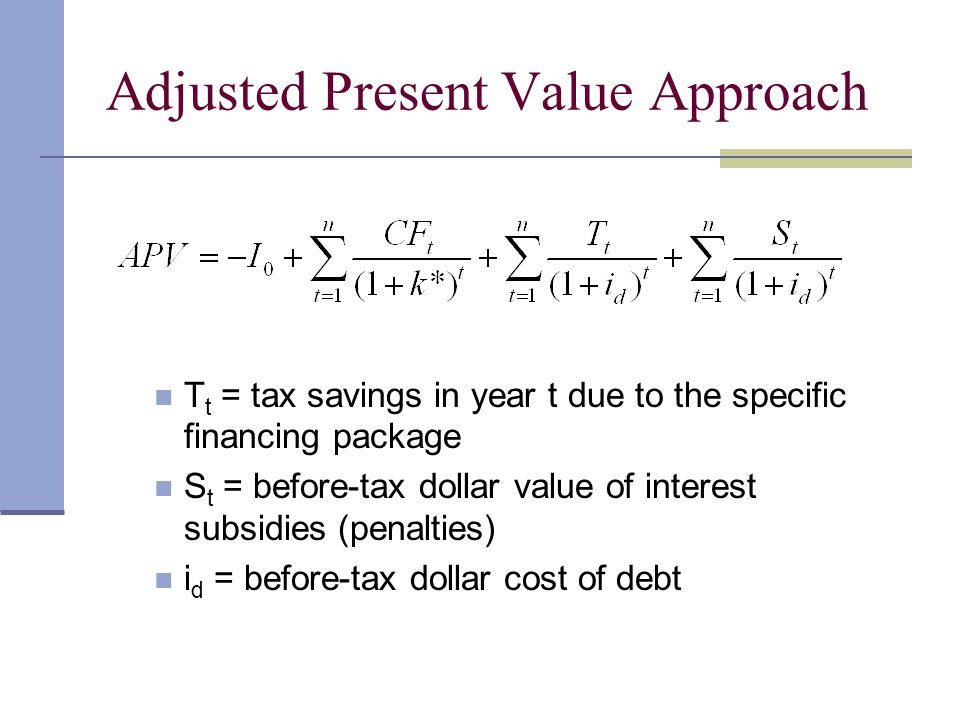 Adjusted Present Value Approach