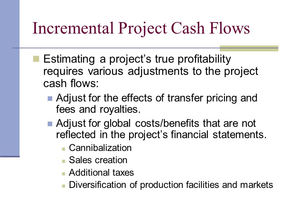 Incremental Project Cash Flows