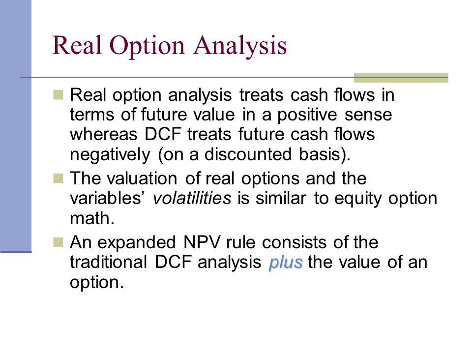 Real Option Analysis