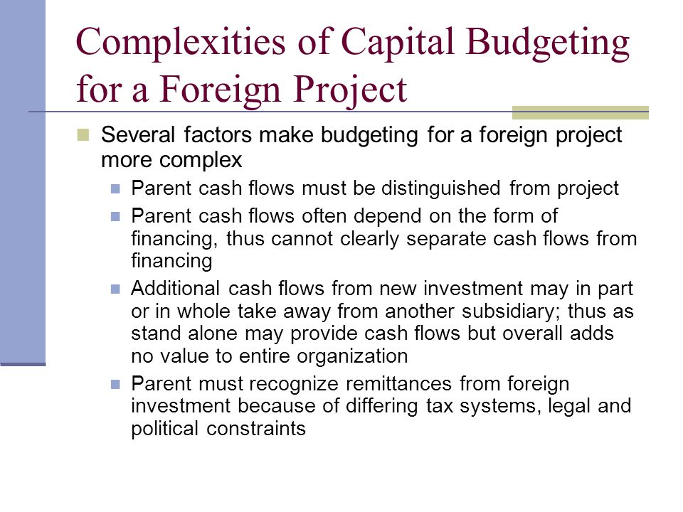 Complexities of Capital Budgeting for a Foreign Project