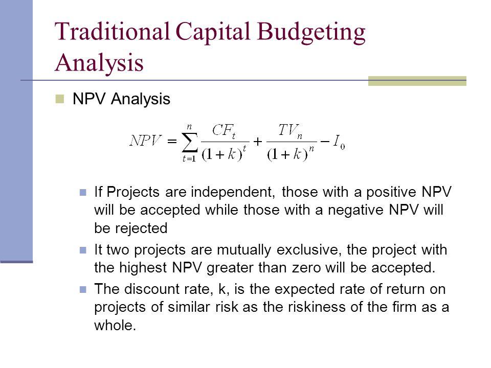 Traditional Capital Budgeting Analysis