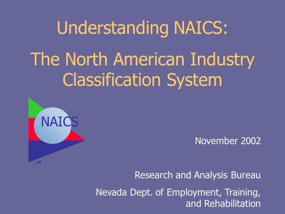 The North American Industry Classification System