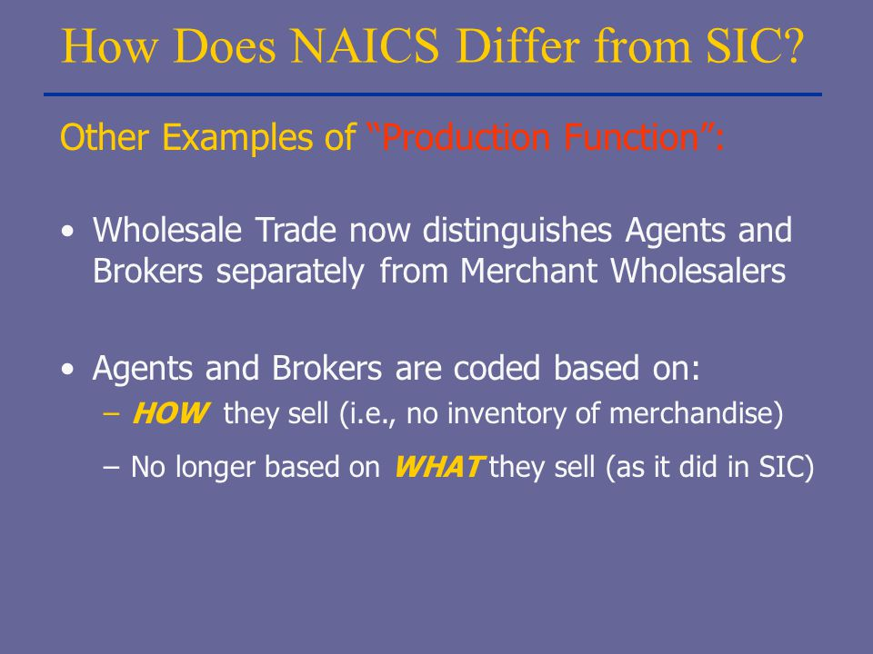 How Does NAICS Differ from SIC