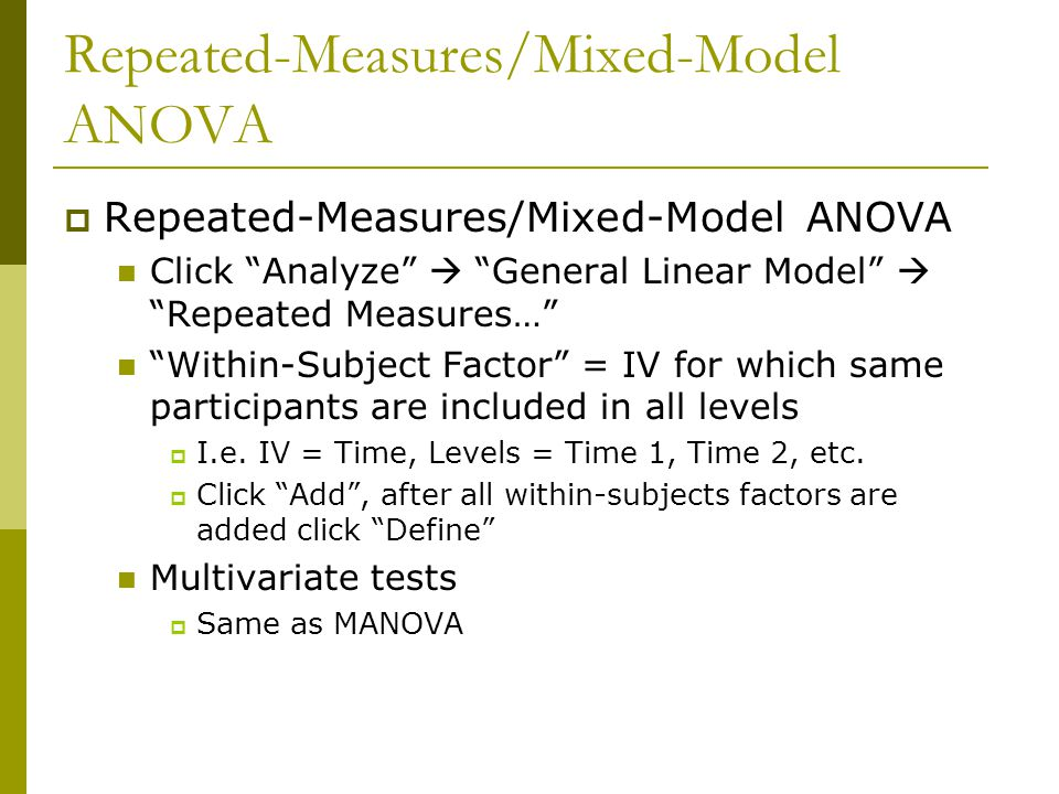 Repeated-Measures/Mixed-Model ANOVA