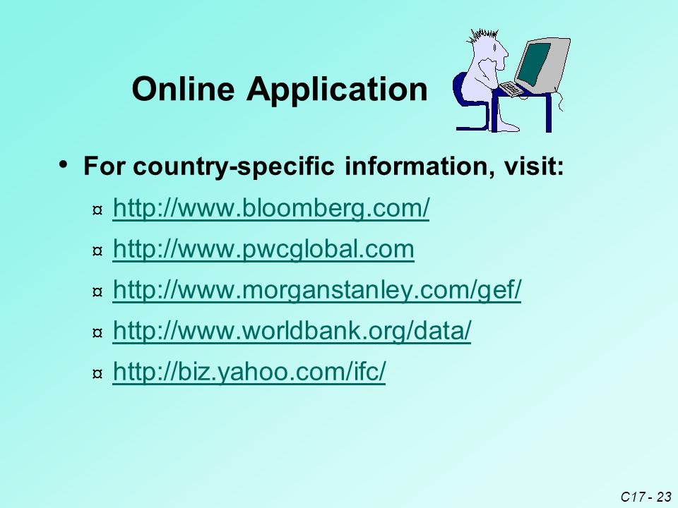 Online Application For country-specific information, visit: