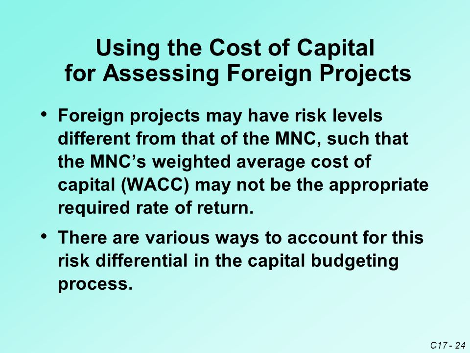 Using the Cost of Capital for Assessing Foreign Projects